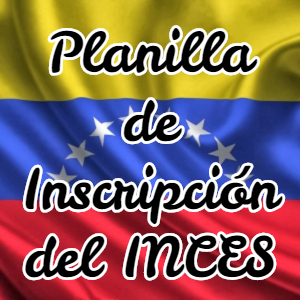Planilla de Inscripción del INCES