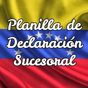 Planilla de Declaración Sucesoral