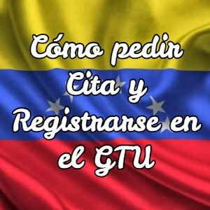 ¿Cómo pedir Cita y Registrarse en el GTU?