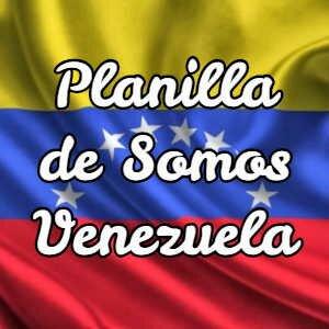 Planilla de Somos Venezuela