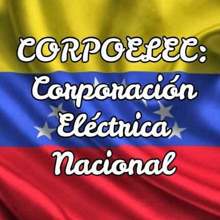CORPOELEC: Corporación Eléctrica Nacional