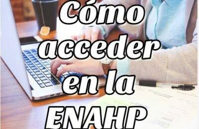 Cómo acceder o ingresar en la ENAHP