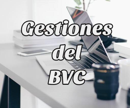 Cómo Realizar Gestiones del BVC