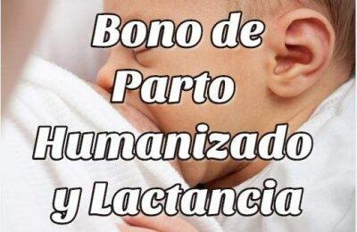 Cómo obtener el bono de Parto Humanizado y Lactancia Materna
